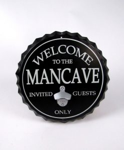 Welcome To The Man Cave Sign