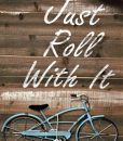 roll with it sign