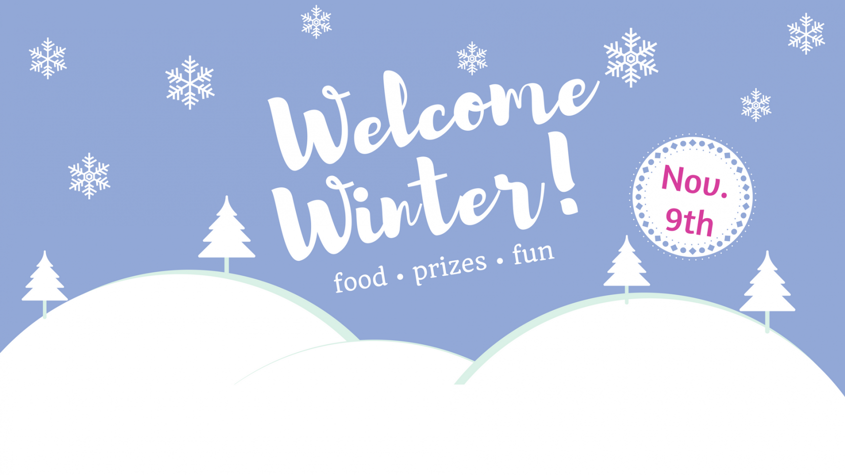 Welcome Winter (1)